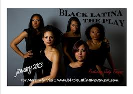 Black Latina the play