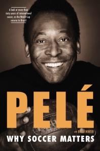 Pelé: Why Soccer Matters